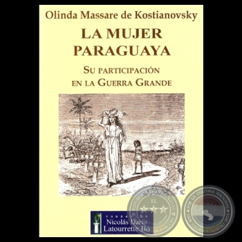 La mujer paraguaya. Libro de Olinda Massare de Kostianovsky.
